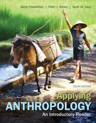 Applying Anthropology An Introductory Reader Edition 10 Paperback Anthropology Books To Read Online Anthropology Books