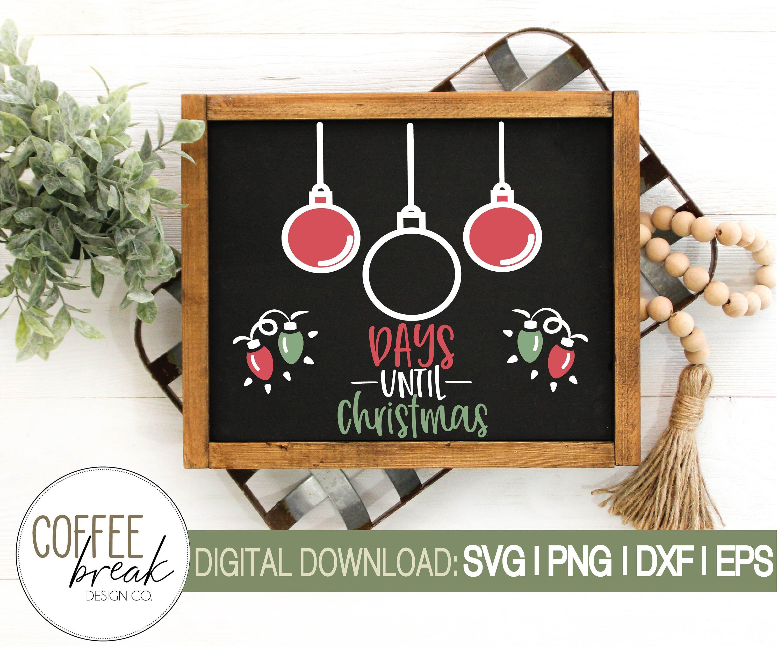 Christmas countdown SVG Christmas chalk board sign