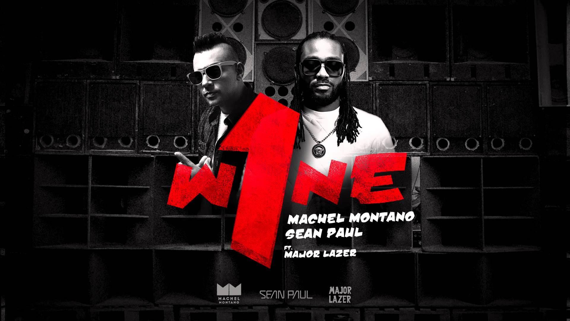 One Wine Machel Montano Sean Paul Ft Major Lazer Soca 2015 Youtube Sean Paul Machel Montano Major Lazer