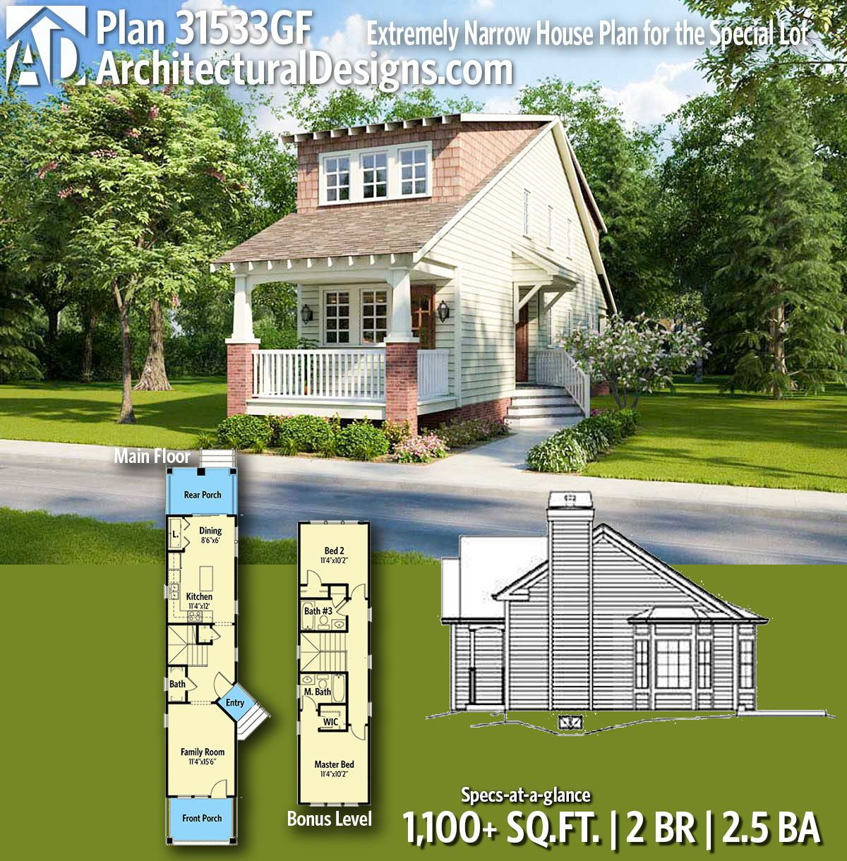Plan 31533gf Extremely Narrow House Plan For The Special Lot Narrow House Plans Narrow Lot House Plans Narrow House