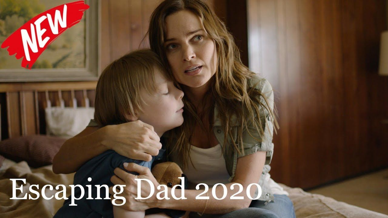 Escaping Dad 2020 Full Based On A True Story New Lifetime Movies 2020 Youtube Lifetime Movies Great Movies To Watch True Stories