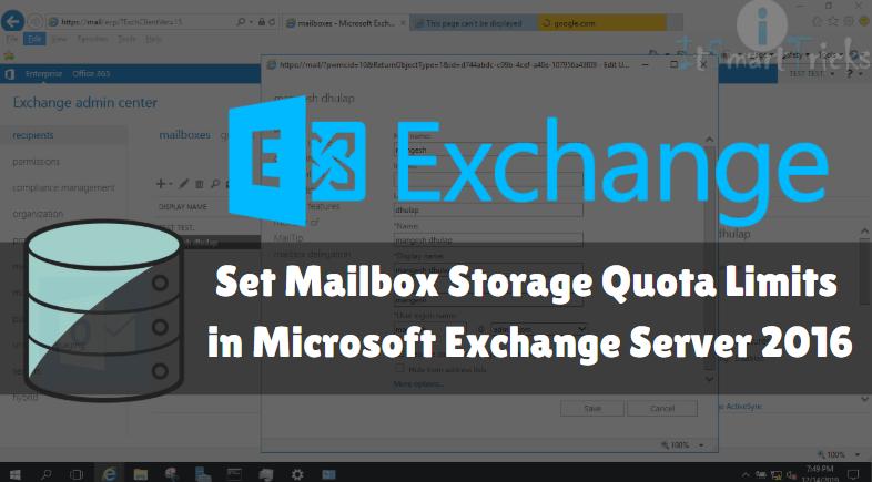 Set Mailbox Storage Quota Limits In Microsoft Exchange Server 2016
