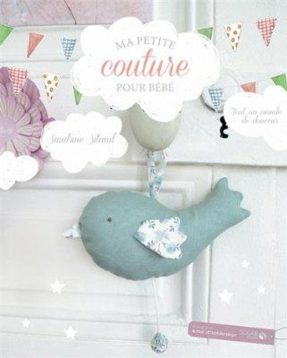 Ma Petite Couture Pour Bebe Amazon Fr Livres Baby Couture