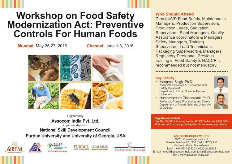Assocom India Organizing Workshop On Food Safety Modernization Act Preventive Controls For Human Foods For Mo Food Safety Human Food Workshop Organization