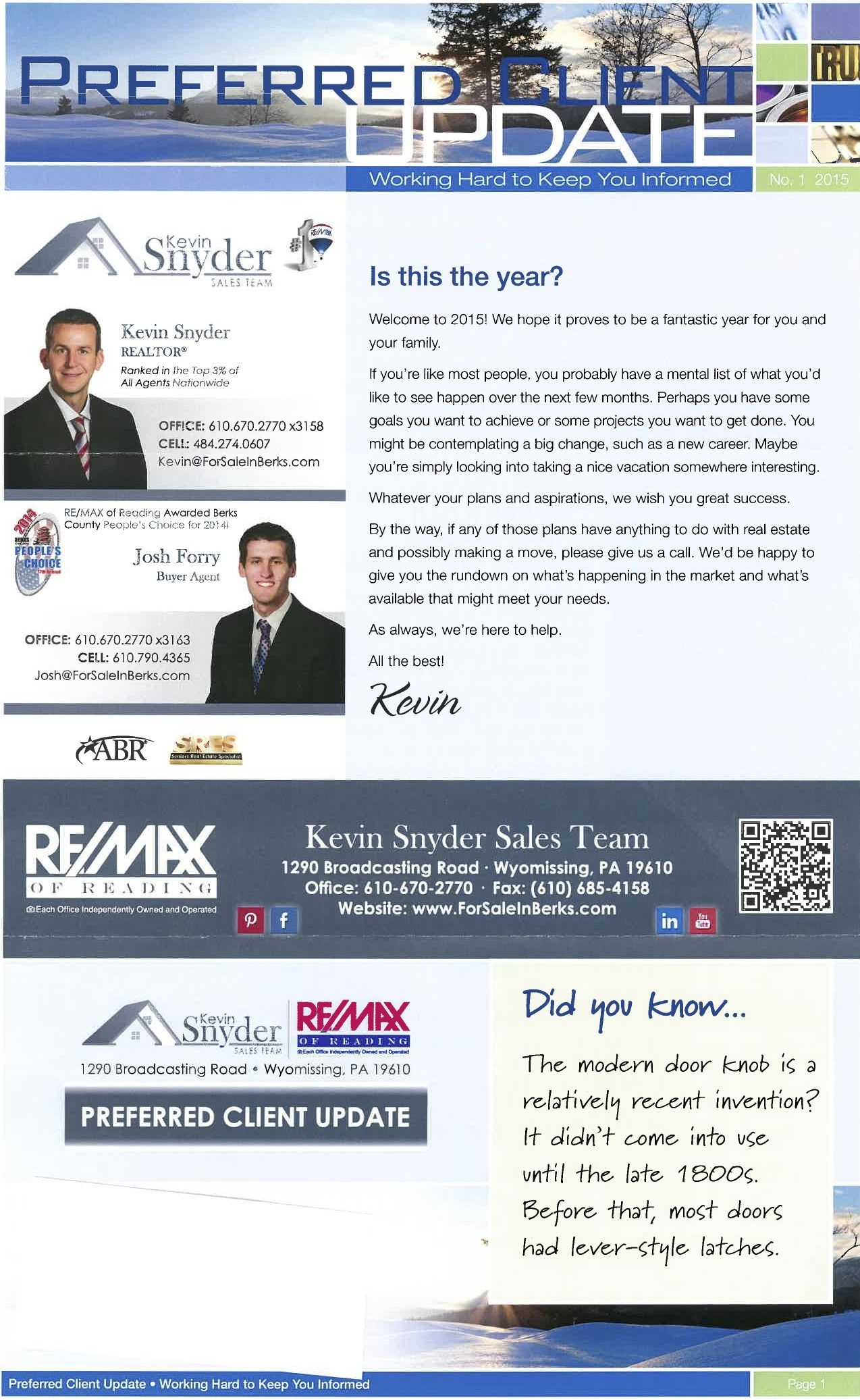 The FIRST issue of our PREFERRED CLIENT UPDATE for the new year! Whatever your plans and aspirations are for the new year, we wish you great success in it!  By the way, if any of those plans have anything to do with real estate, please give us a call!