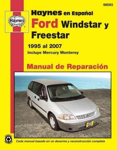 Ford Windstar Y Freestar 1995 Al 2007 Incluye Mercury Monterey