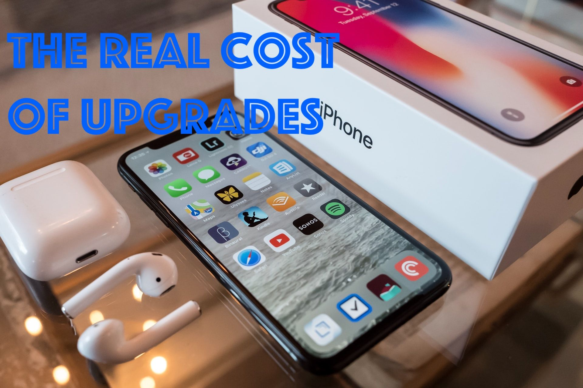The Real Cost Of Upgrading Your Smartphone Iphone Iphone Features Iphone 9