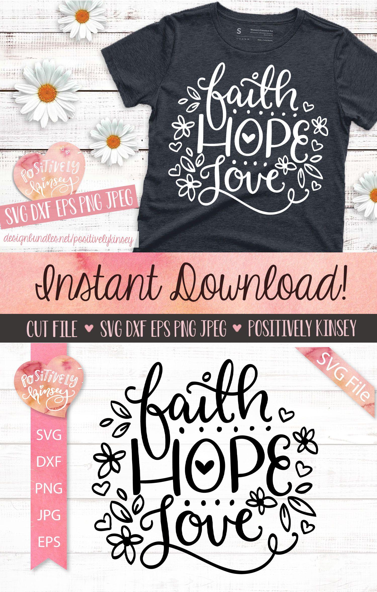 Faith Hope Love Svg Inspirational Svg Christian Svg File 531858 Svgs Design Bundles In 2020 Christian Svg Files Svg Christian Svg