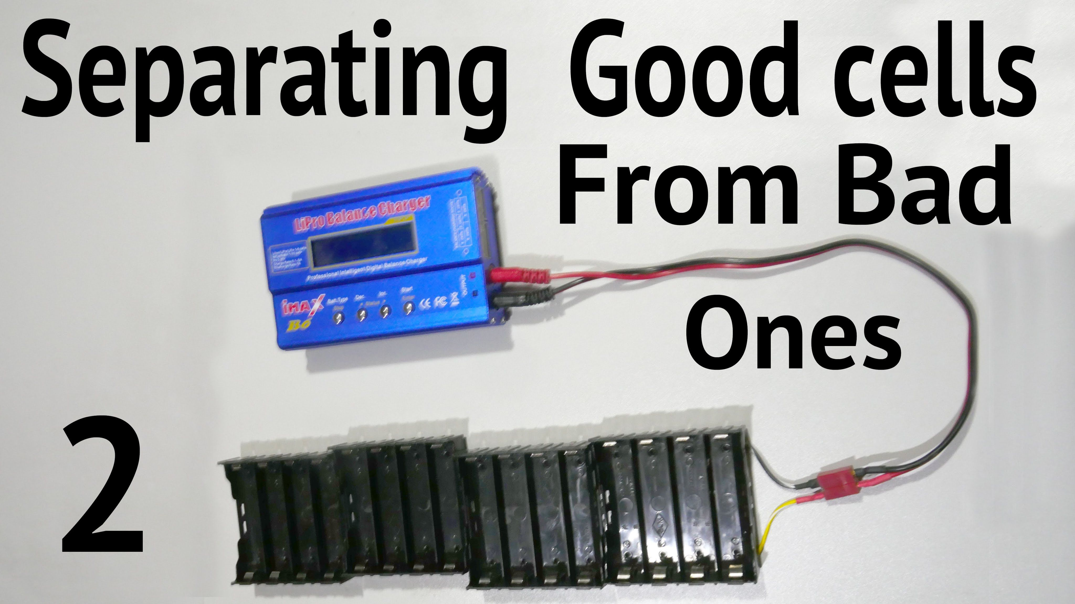 Separating Good 18650 Cells From Bad Ones Battery Talk 2 Laptop Battery Battery Solar Battery