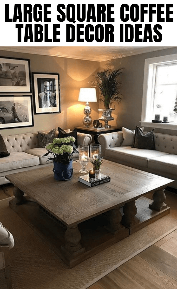 large square coffee table decor ideas