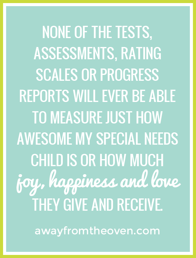 Tests And Assessments Cant Measure Everything About A Child With