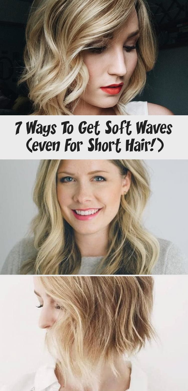 When It Comes To Having A Relaxed Hairstyle That Looks Effortless And Yet Always Seems To Rise To The In 2020 Short Hair Waves Wavy Hairstyles Tutorial Soft Wavy Hair