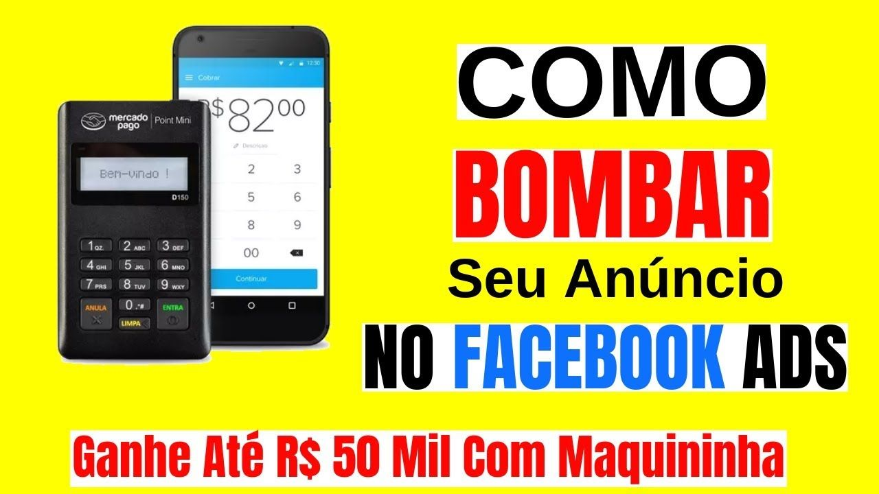 Como Divulgar A Maquininha Do Mercado Pago No Facebook Ads
