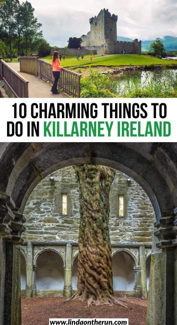 Charming Things To Do In Killarney For First Time Visitors – Linda On The Run