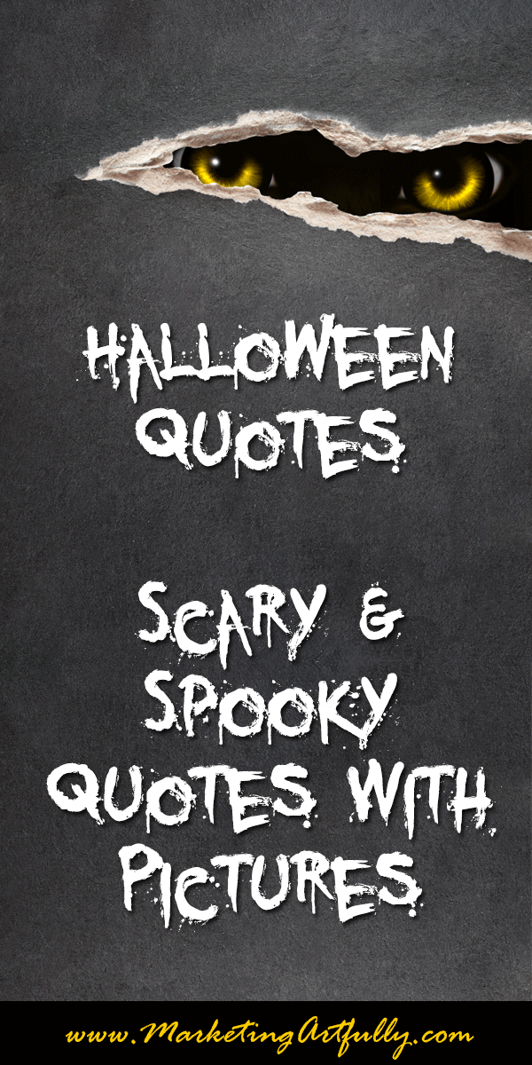 Delightful Scary Halloween Quotes U2013 Quotesta | Halloween Stuff. | Pinterest | Halloween  Quotes, Scary Scary And Scary Halloween