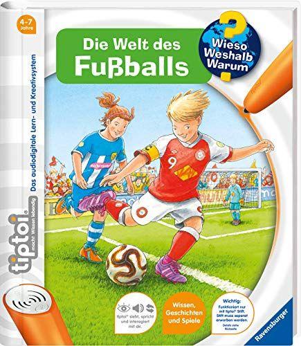 Tiptoi Die Welt Des Fuballs Tiptoi Wieso Weshalb Warum Band 21 Des Fu Welt Tiptoi Tiptoi Interaktive Bucher Bucher Fur Kinder