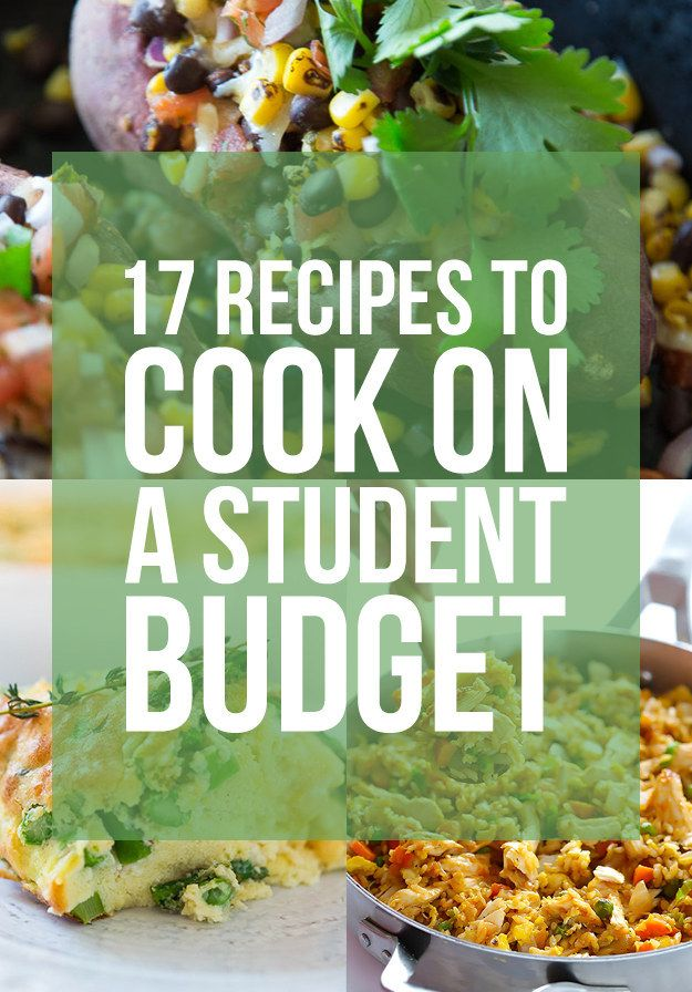 17 Recipes To Cook On A Student Budget Student Recipes Cooking On A Budget Cooking Recipes