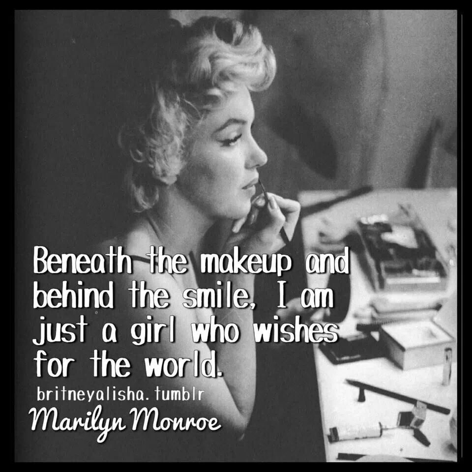 Just a girl Marilyn monroe quotes, Monroe quotes
