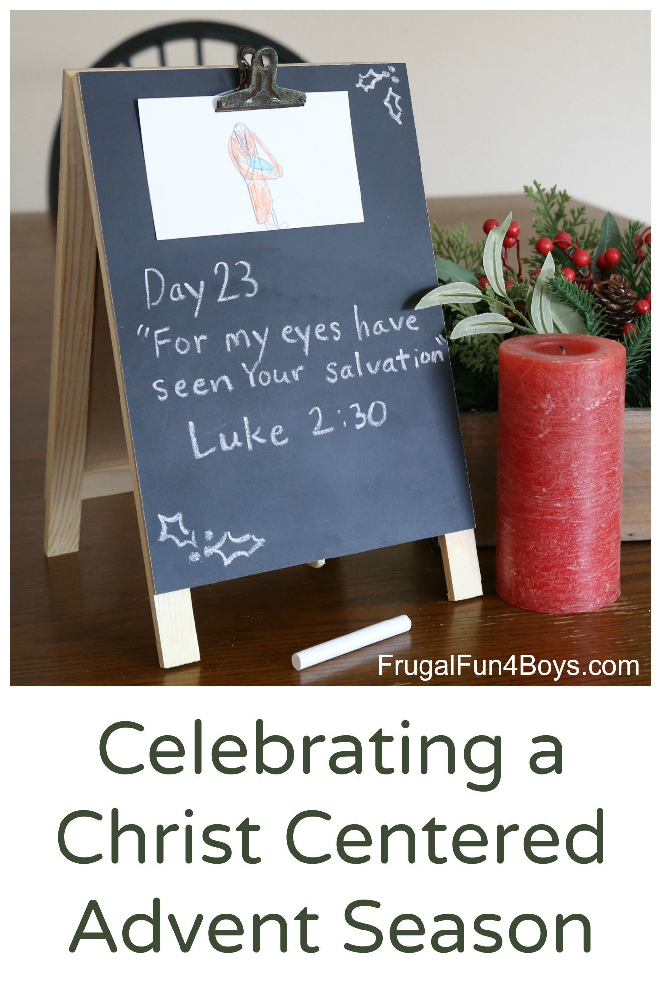 Ideas For Celebrating A Christ Centered Advent Season With