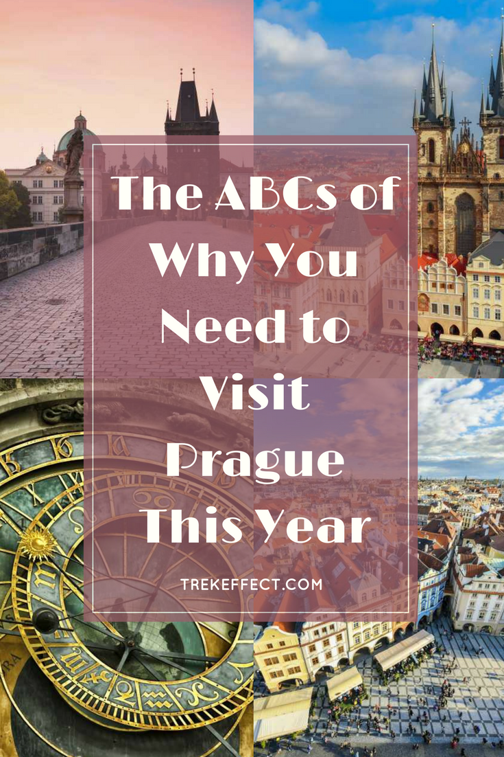The Abcs Of Why You Need To Visit Prague This Year Family Travel Destinations Visit Prague Prague Travel