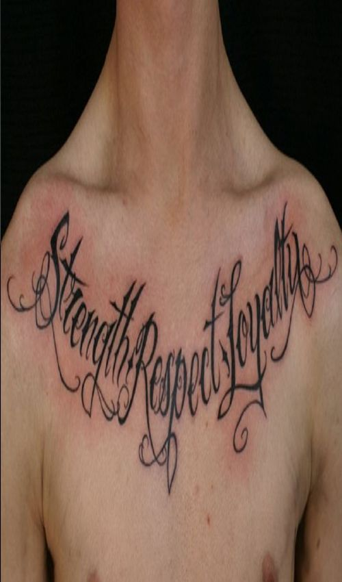 Fabulous Words Tattoos For Men Take A Look At Full Gallery Tattoo Quotes About Life Chest Tattoo Quotes Respect Tattoo