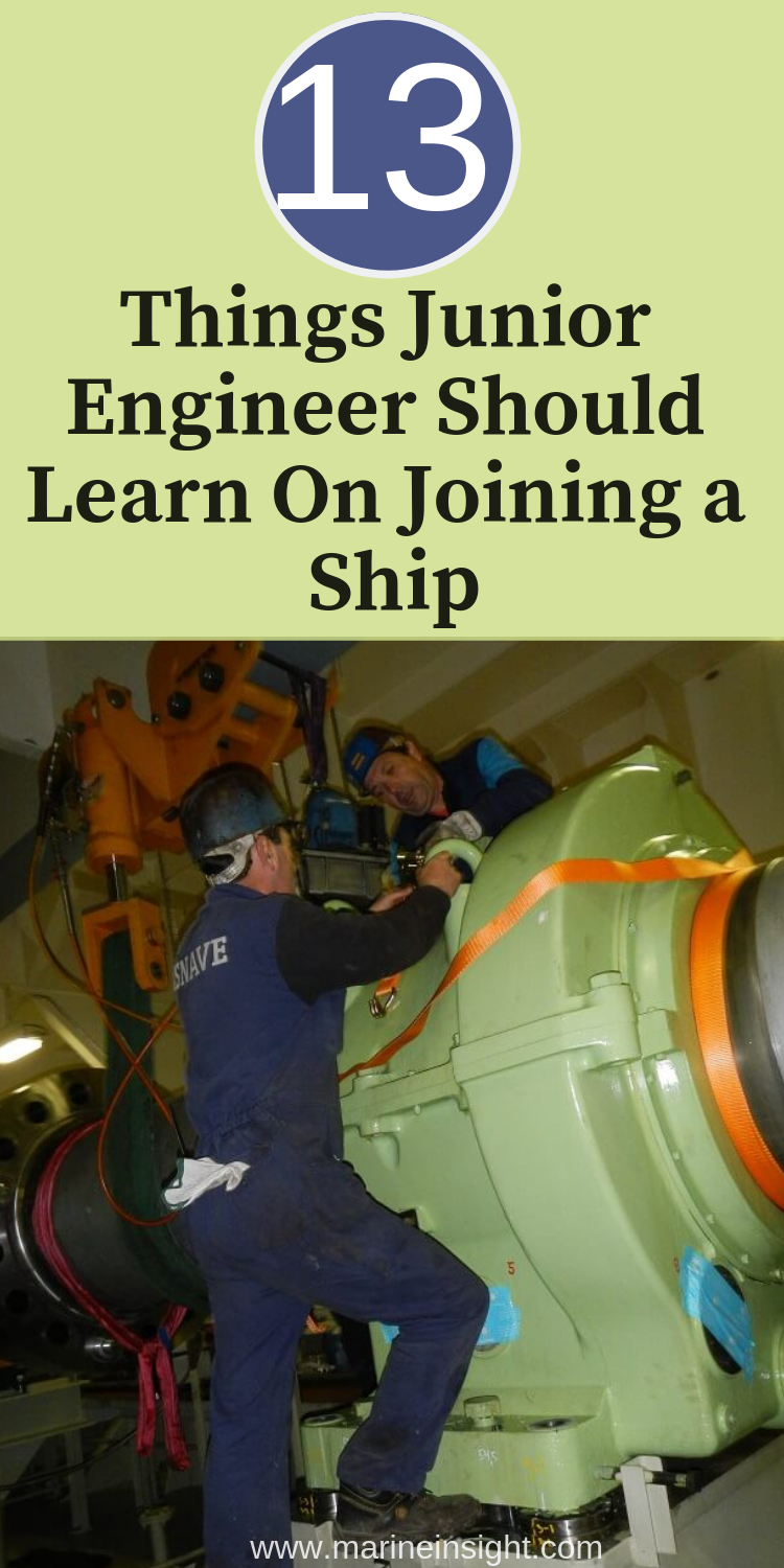 Top 13 Things Junior Engineer Should Learn On Joining A Ship Marine Engineering Engineering Engineering Education