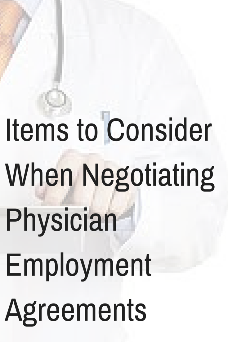 Items To Consider When Negotiatingphysician Employment Agreements
