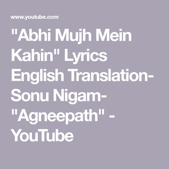 Agneepath Hrithik Priyanka Abhi Mujh Mein Kahin Lyric Youtube Bollywood Movie Songs Movie Songs Song Hindi