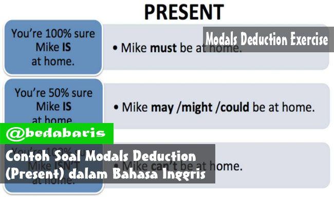 Contoh Soal Modals Deduction Present Dalam Bahasa Inggris Jawaban Bahasa Inggris Inggris Belajar Bahasa Inggris