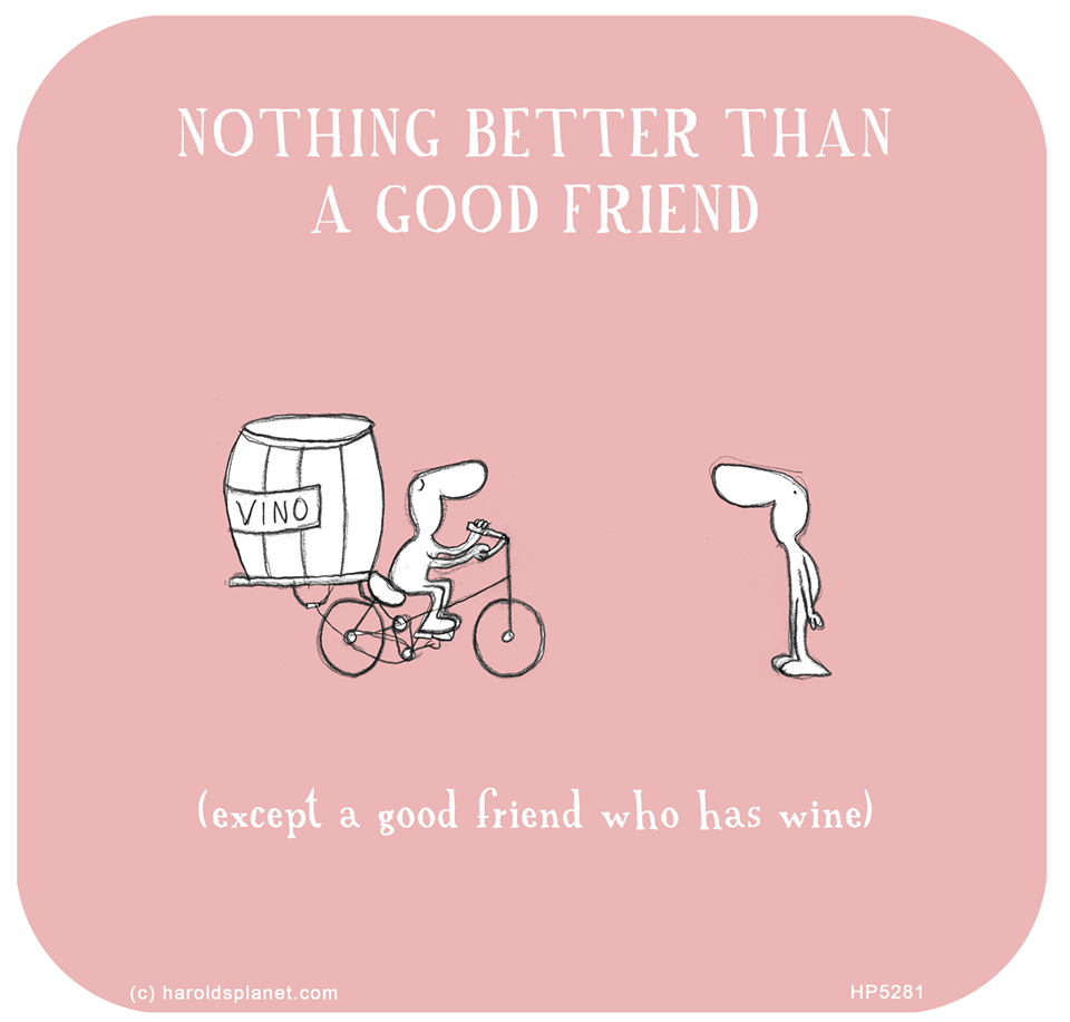 Friends And Wine Wine Jokes Wine Quotes Friendship Quotes