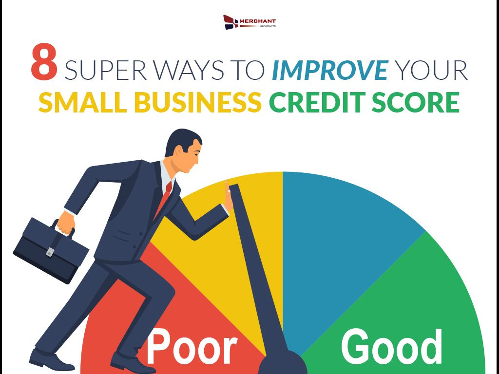 8 Super Ways to Improve Your Small Business Credit Score