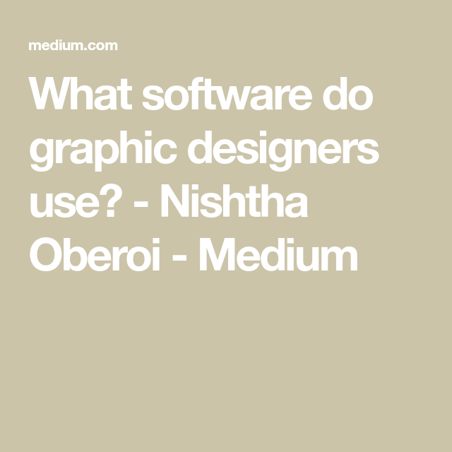 What Software Do Graphic Designers Use With Images Graphic Design Graphic Design Software Graphic Design Tools