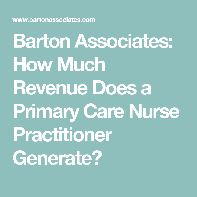 Barton Associates: How Much Revenue Does a Primary Care