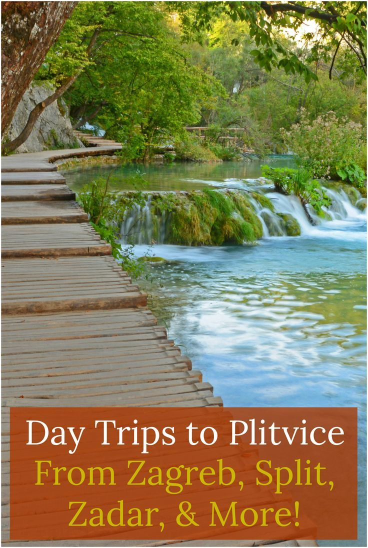 Things To Know Before Visiting Plitvice Lakes National Park In Croatia Plitvice Lakes National Park Plitvice Lakes Croatia Tours