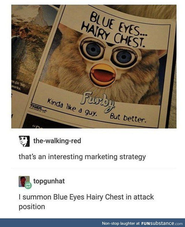 Furbies are scary yo | X | Tumblr funny, Funny tumblr posts, Funny