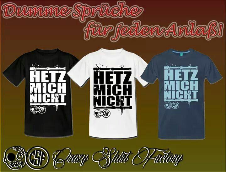 Herz mich nicht!   http://goo.gl/3GMNj2   #tshirt #tshirtdesign #shopping #shoppingonline #shop #spruch #sprüche #longsleeve #tshirtshop #verrückt #trinken #rauchen #saufen #irre #crazys #crazygirl #crazyboy #fashion #crazyshirtfactory #hetz #mich #nicht