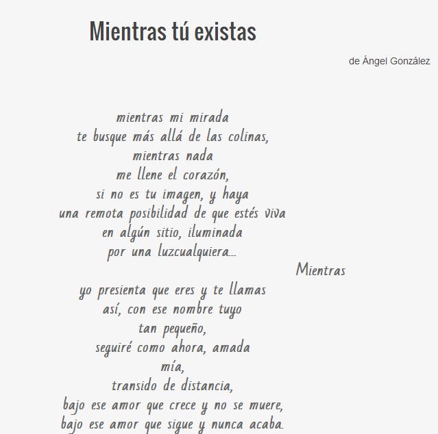 Mientras Tú Existas Poema De ángel González Poemas Románticos Poemas Poesía Romántica