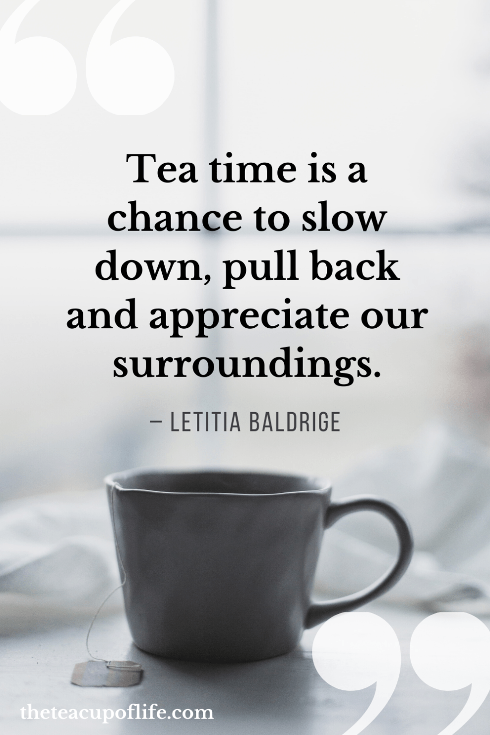 38 Tea Quotes That Will Inspire Every Tea Drinker Tea Quotes Tea Drinking Quotes Tea Lover Quotes