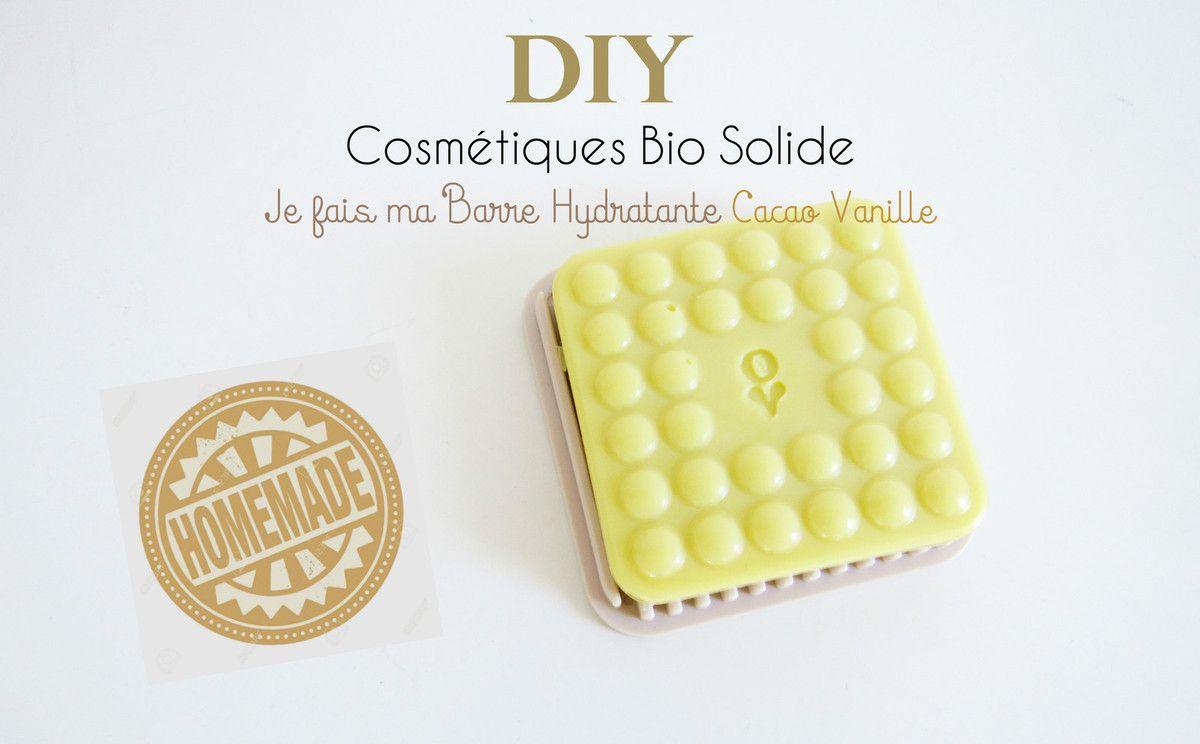 Diy Cosmetiques Bio Solide Je Fais Ma Barre Hydratante Cacao