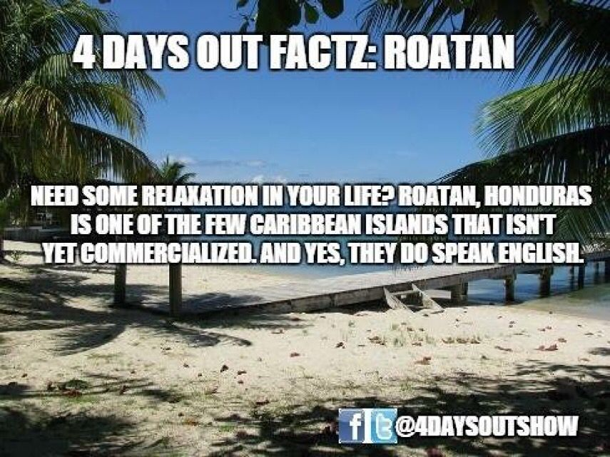 A Little Fun Fact About Roatan Honduras It S Going To Be A Meme Attack From 4 Days Out Get Prepared Caribbean Islands Places To Visit Roatan