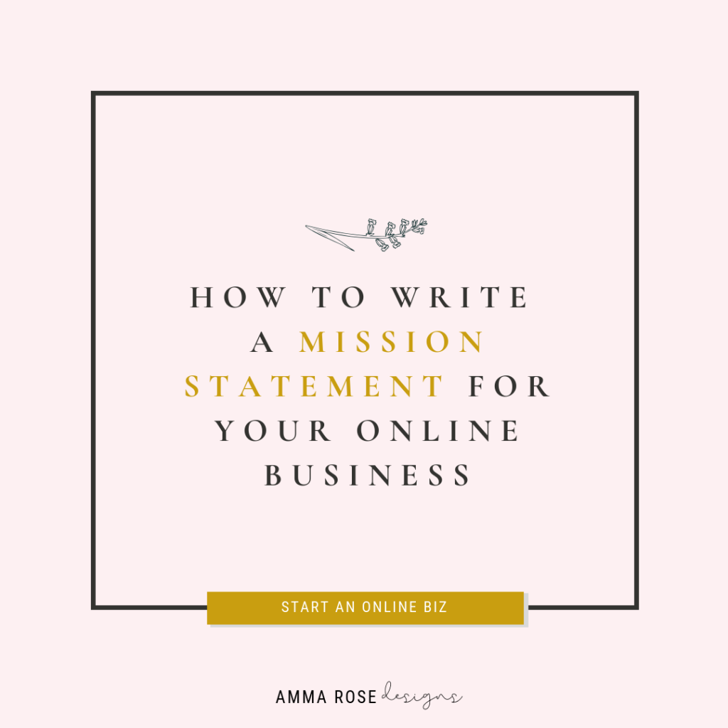 How to Write a Mission Statement for Your Online Business