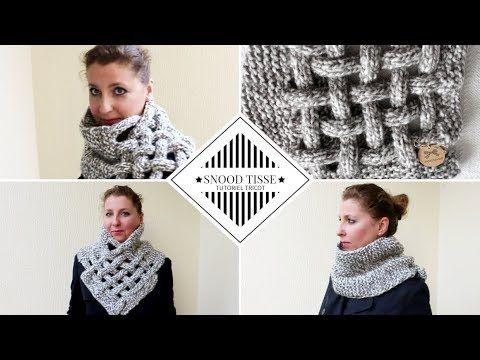 guetter nouveau style trouver le travail Snood tissé femme, tutoriel tricot facile! - YouTube ...