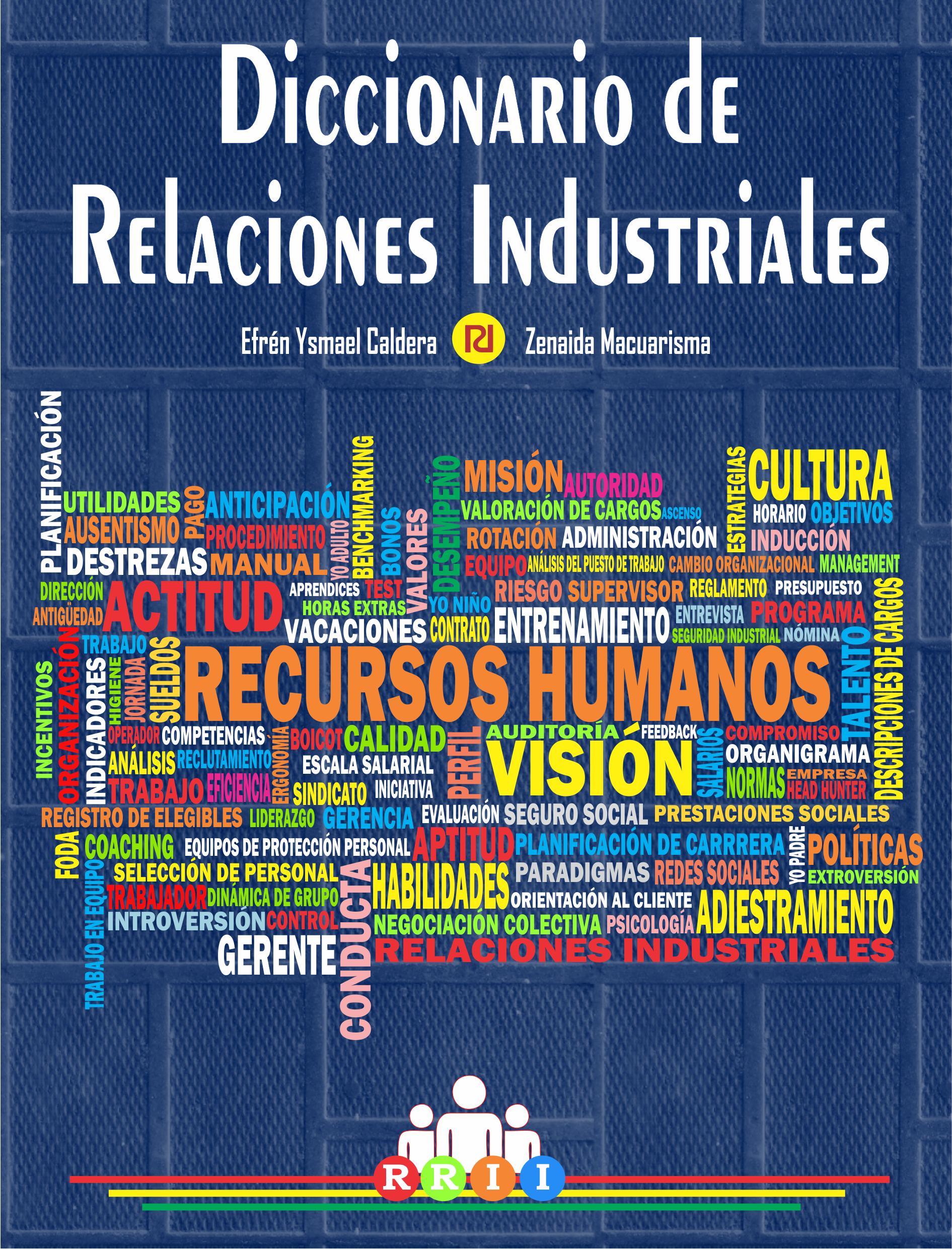 Para el mundo de las Relaciones Industriales y/o Administración de ...