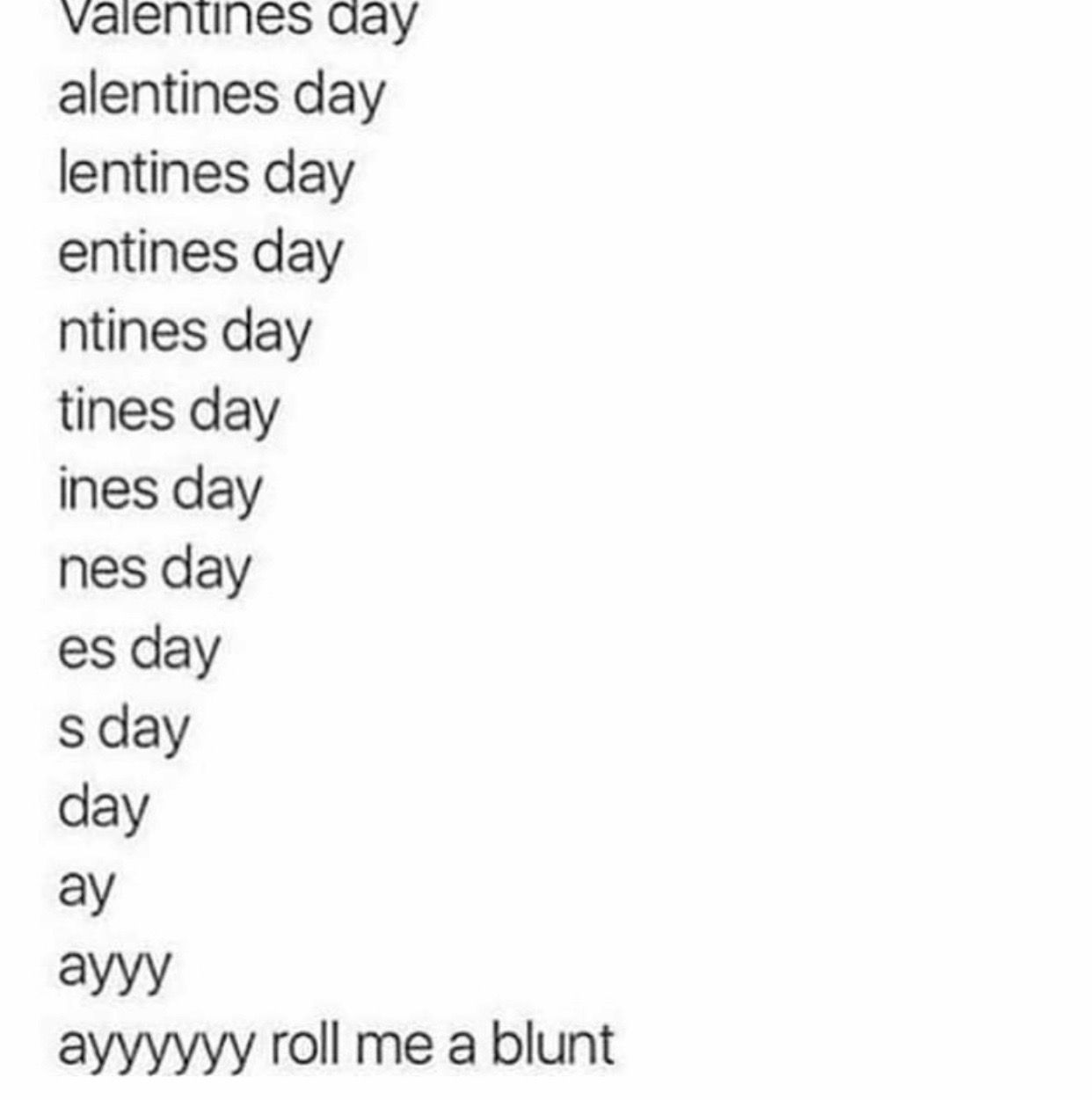 Pin By Jennifer Diaz On Vday Drug Memes Singles Awareness Day Day And Mood