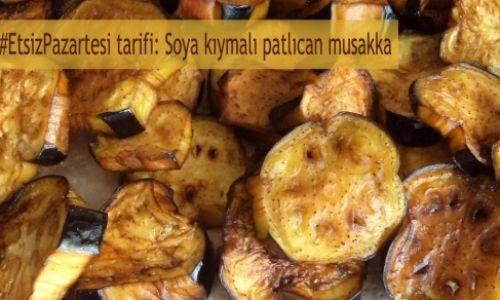 Etsiz pazartesi tarifi: soya kıymalı patlıcan musakka