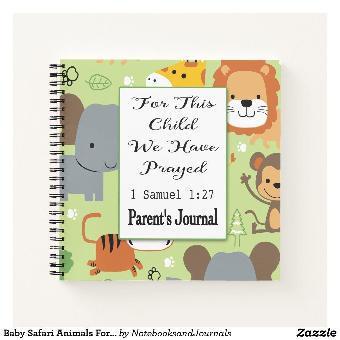 Baby Safari Animals For This Child We Have Prayed Notebook