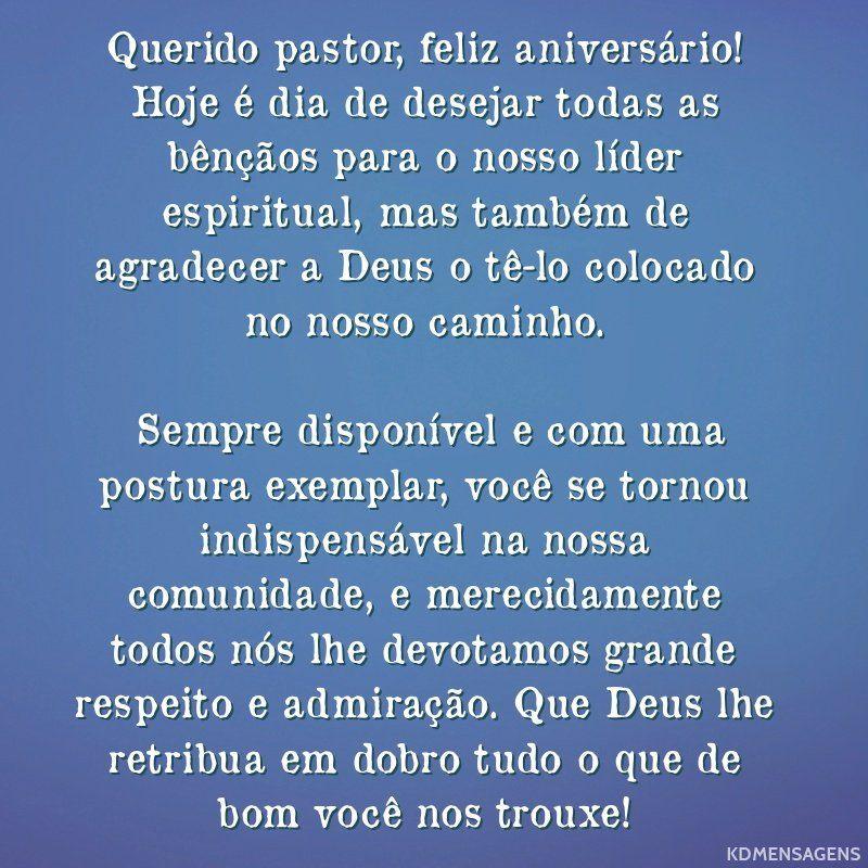 Querido Pastor Feliz Aniversario Hoje E Dia De Desejar Todas