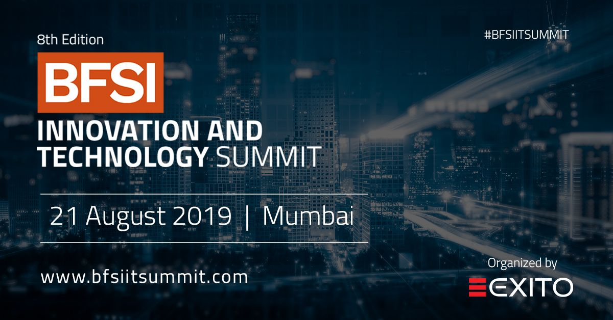 The Bfsi It Summit 2019 Mumbai Will Host 120 Technology Heads To