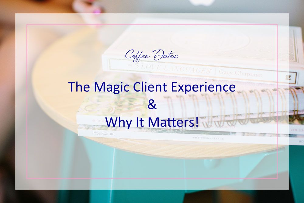 Tips for creating a magical client experience and why it matters.  {Wedding planners, creative entrepreneur, welcome packets, client gifts}  HHE_Magic-Client-Experience_2016