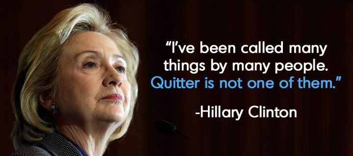Hillary Clinton Quotes Beauteous Quotequitcopy 720×320  Deborah Auten  Pinterest  Thoughts